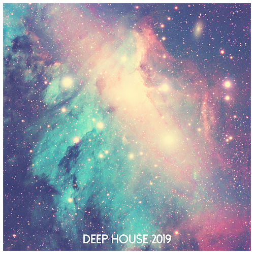 Deep House 2019 by Chillout Lounge