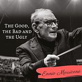 The Good, the Bad and the Ugly von Ennio Morricone