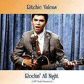 Rockin' All Night (All Tracks Remastered) by Ritchie Valens