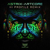 Artcore (Hi Profile Remix) de Astrix
