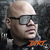 Dirt de Fat Joe