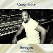 Moonglow (All Tracks Remastered) de Quincy Jones