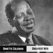 Greatest Hits by Ornette Coleman