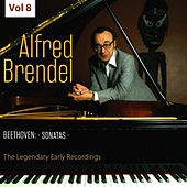 The Legendary Early Recordings: Alfred Brendel, Vol. 8 von Alfred Brendel