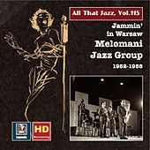All That Jazz, Vol. 115: Jammin' in Warsaw – The Melomani Jazz Group de Various Artists