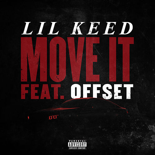 Move It (feat. Offset) von Lil Keed