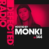 Defected Radio Episode 144 (hosted by Monki) by Defected Radio