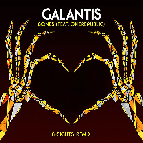 Bones (feat. OneRepublic) (B-Sights Remix) von Galantis