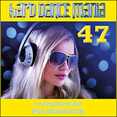 Hard Dance Mania 47 by Various Artists