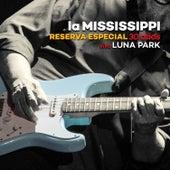 Reserva Especial 30 Años (Vivo Luna Park) de La Mississippi