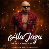 Huelo a Soledad (En Vivo 2k19) by Ala Jaza