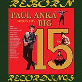Sings His Big 15, Vol.1 (HD Remastered) de Paul Anka