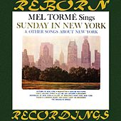 Sings Sunday in New York and Other Songs About New York (HD Remastered) by Mel Tormè