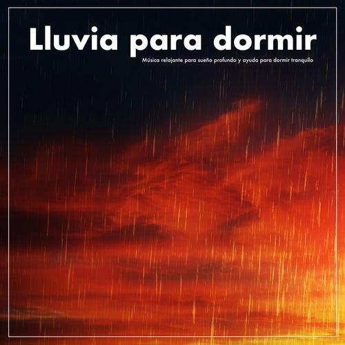 Lluvia para dormir:Música relajante para sueño profundo y ayuda para dormir tranquilo de Musica Relajante