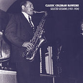 Selected Sessions (1931-1934) von Coleman Hawkins