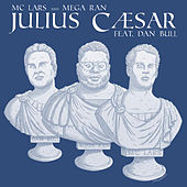 Julius Caesar by MC Lars