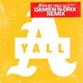 Always (Damien N-Drix Remix) de Yall