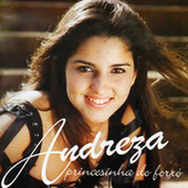 Princesinha do Forró by Andreza