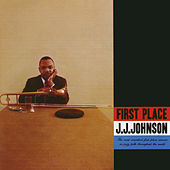 First Place (Expanded) de J.J. Johnson