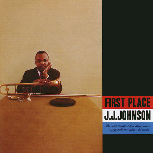 First Place (Expanded) by J.J. Johnson