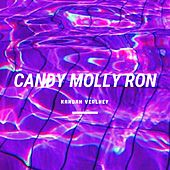Candy Molly Ron (ESSKEETIT Remix) di Kandah Velhey