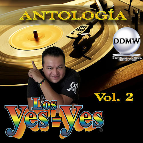 Antología, Vol. 2 by Los Yes Yes