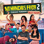 No Manches Frida 2 (Original Motion Picture Soundtrack) de Various Artists