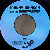 The Essential Johnny Johnson & The Bandwagon (The Epic & Bell Years) von Johnny Johnson