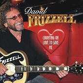 Counting on Love to Save Me de David Frizzell