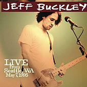 Live from Seattle, WA, May 7, 1995 by Jeff Buckley
