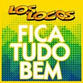 Fica Tudo Bem (Radio Edit) von Los Locos