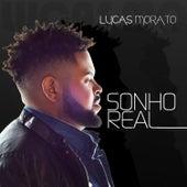 Sonho Real de Lucas Morato