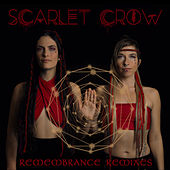Remembrance Remixes de Scarlet Crow