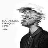 Boulangerie française 20 / 20 (Thèse) de Dj Weedim