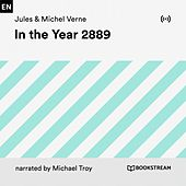 In the Year 2889 von Bookstream Audiobooks