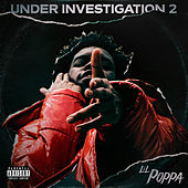 Under Investigation 2 von Lil Poppa