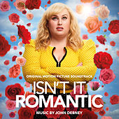 Isn't It Romantic (Original Motion Picture Soundtrack) von John Debney