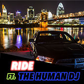 Ride Remix by The Human DJ