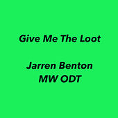 Give Me The Loot de Mw Odt