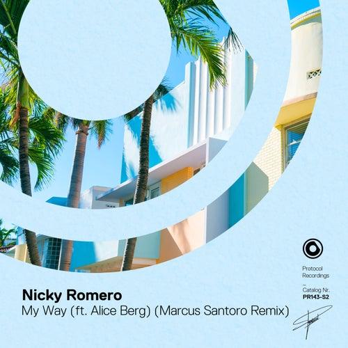 My Way (Marcus Santoro Remix) von Nicky Romero