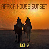 Africa House Sunset (Vol. 2) by Various Artists