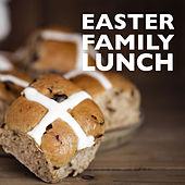 Easter Family Lunch de Various Artists