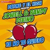 Ya No Te Quiero de Jowell & Randy