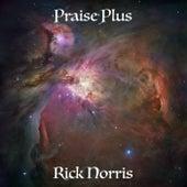 Praise Plus de Rick Norris