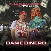 Dame Dinero von DJ LU El Kallejero