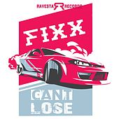 Can't Lose by DJ Fixx