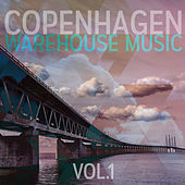 Copenhagen Warehouse Music (Vol. 1) de Various Artists