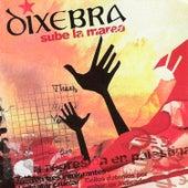 Sube la Marea by Dixebra