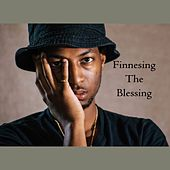 Finessing the Blessing by Rudy