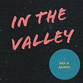In the Valley by Ark